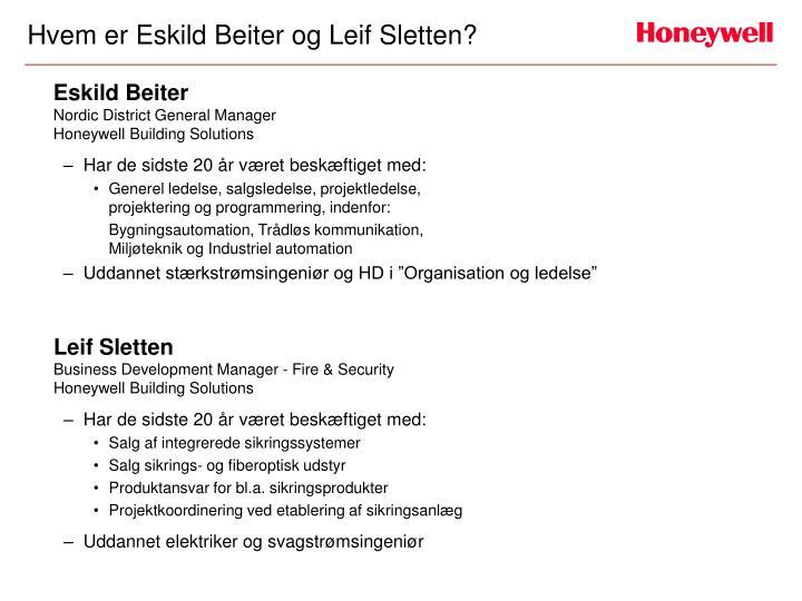 Hvem er Eskild Beiter og Leif Sletten?
