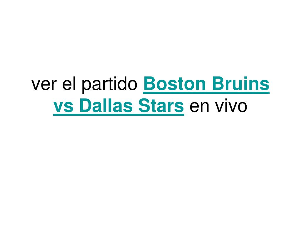 ver el partido boston bruins vs dallas stars en vivo l.