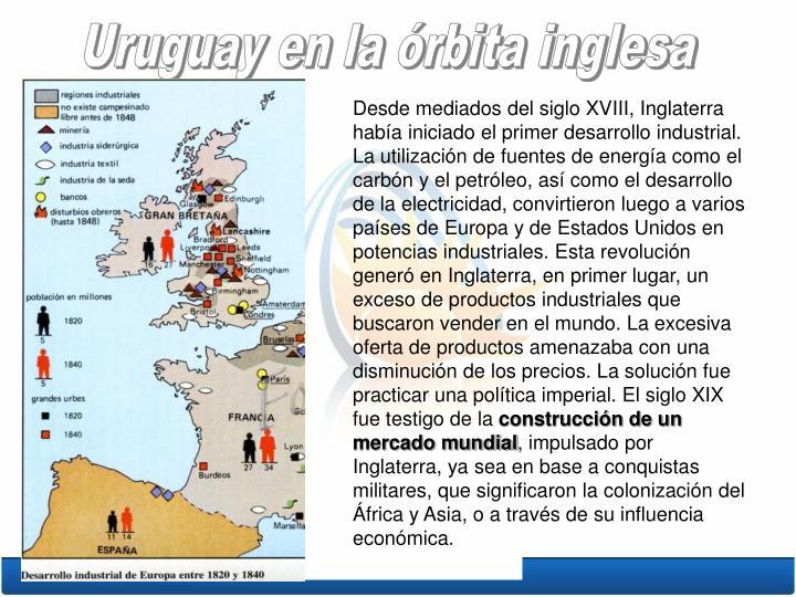 Uruguay en la órbita inglesa