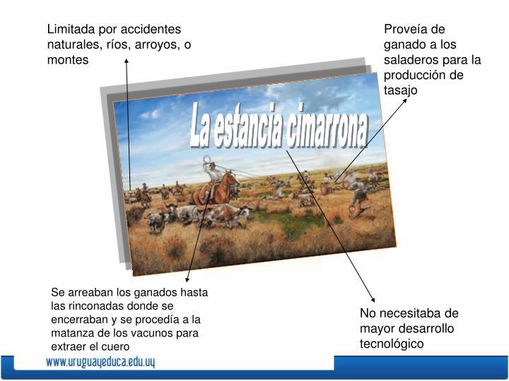 Limitada por accidentes naturales, ríos, arroyos, o montes