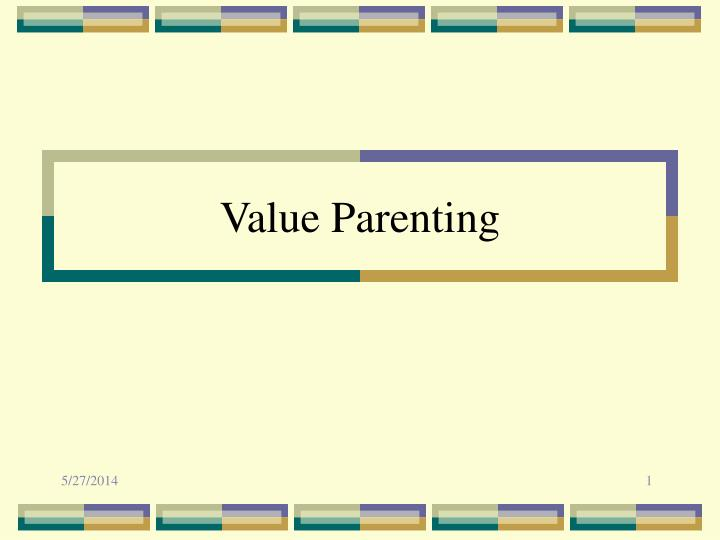 value parenting n.