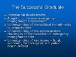 the successful graduate