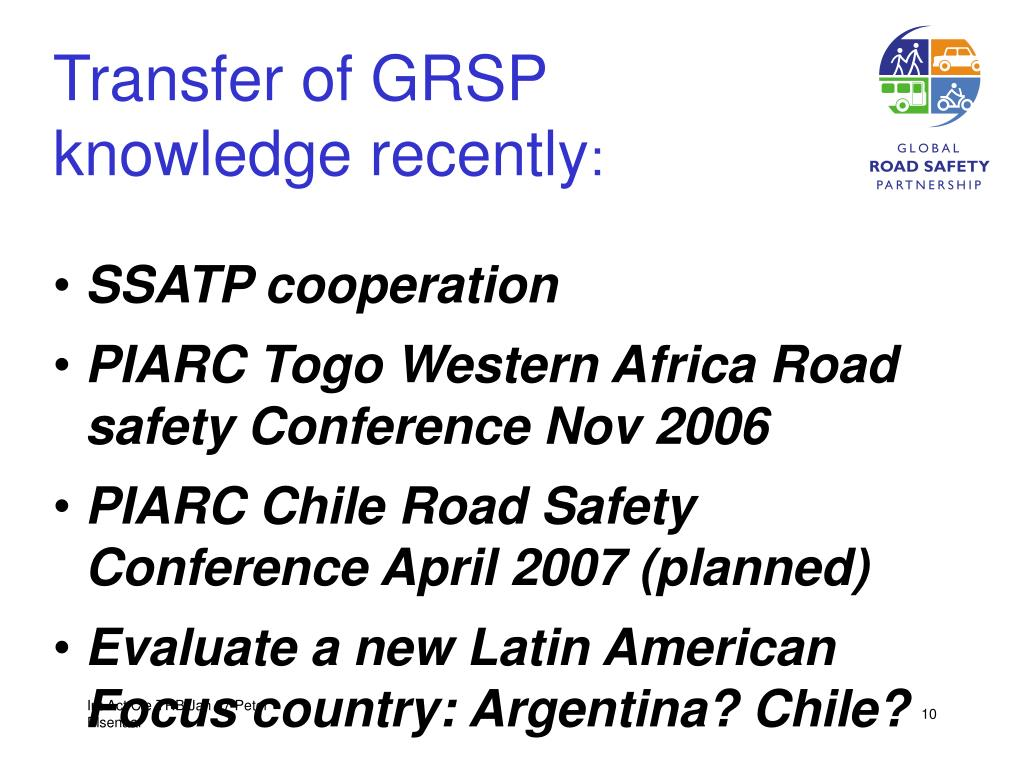 Transfer of GRSP knowledge recently