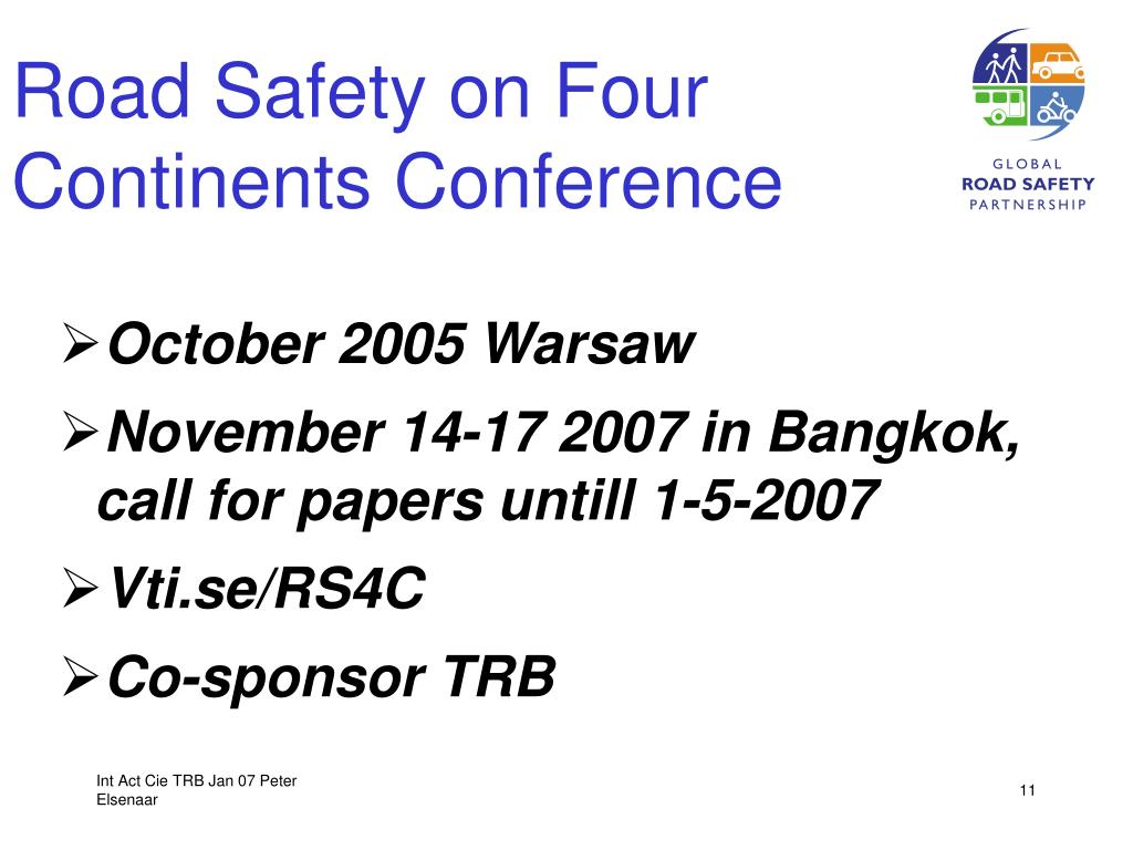 Road Safety on Four Continents Conference