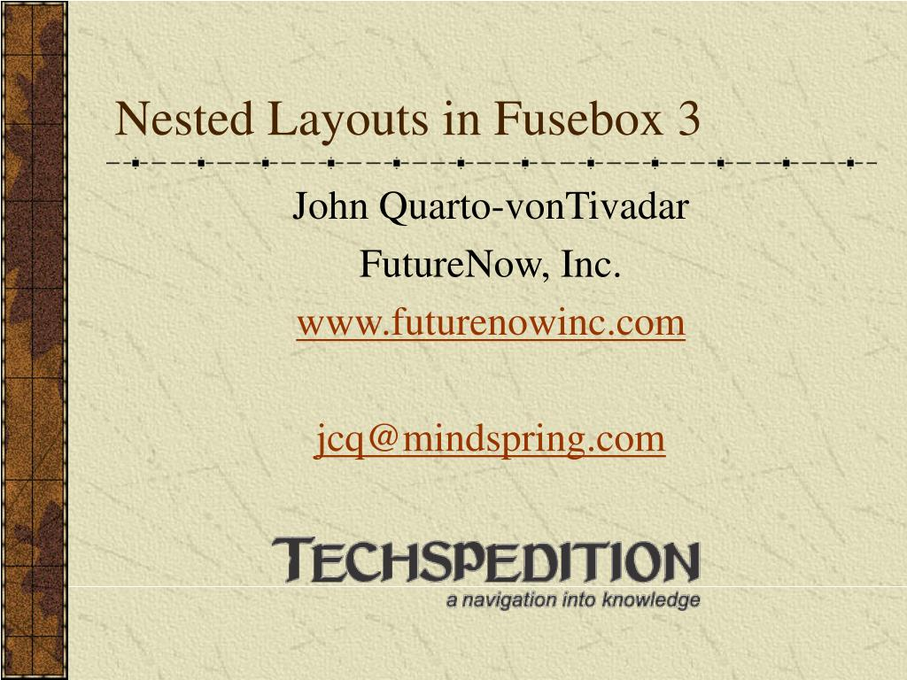 nested layouts in fusebox 3 l.