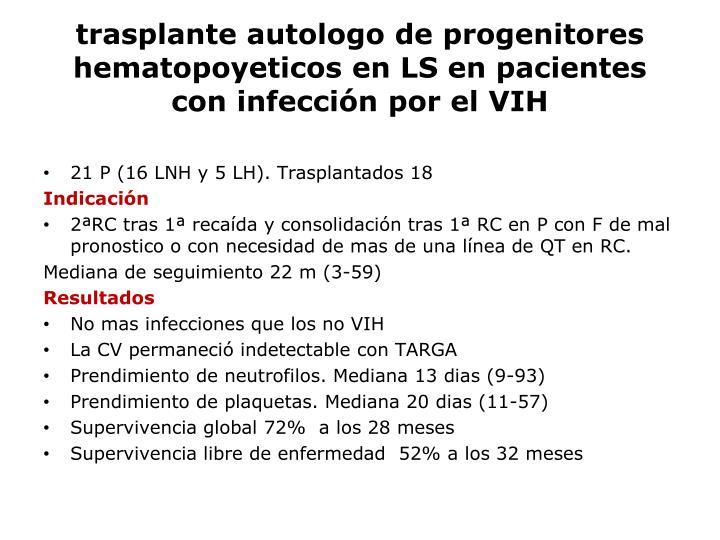 trasplante autologo de progenitores hematopoyeticos en LS en pacientes con infección por el VIH