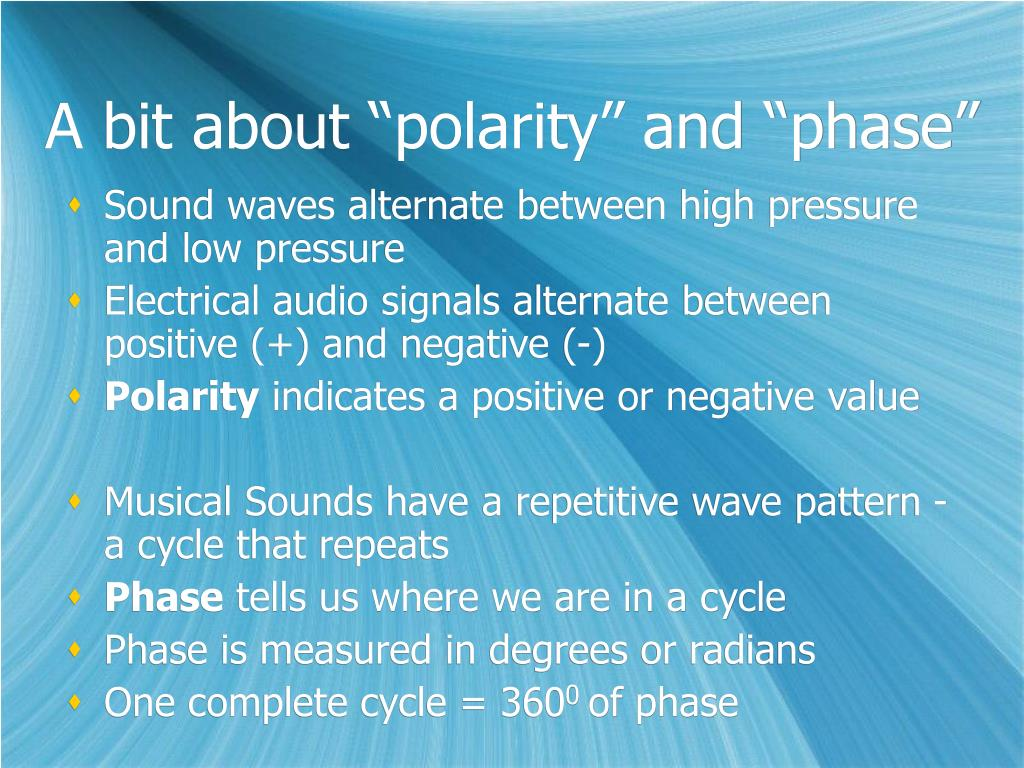 """A bit about """"polarity"""" and """"phase"""""""