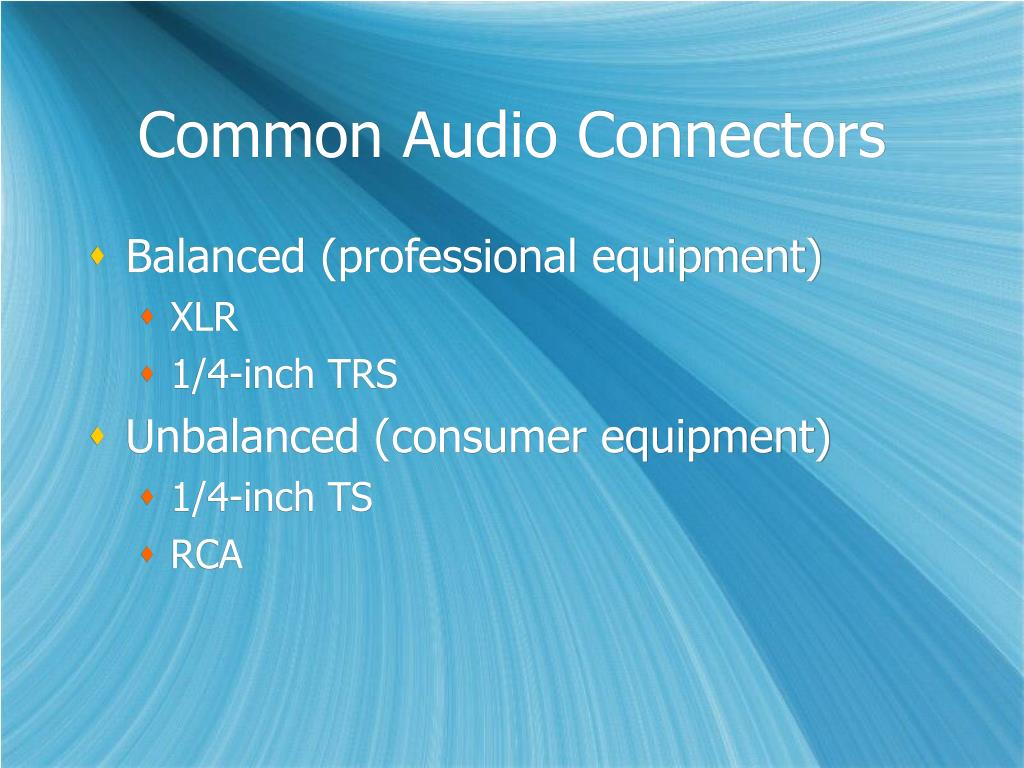 Common Audio Connectors