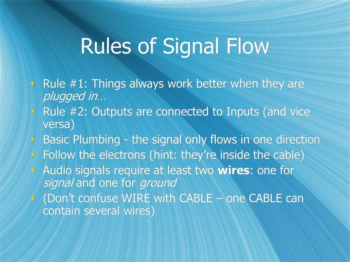 Rules of signal flow