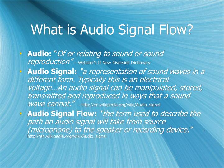 What is audio signal flow