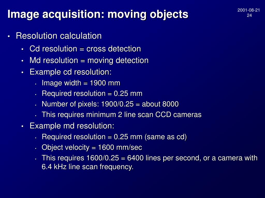 Image acquisition: moving objects
