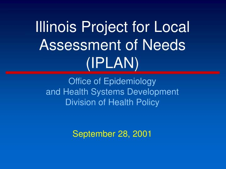 illinois project for local assessment of needs iplan n.