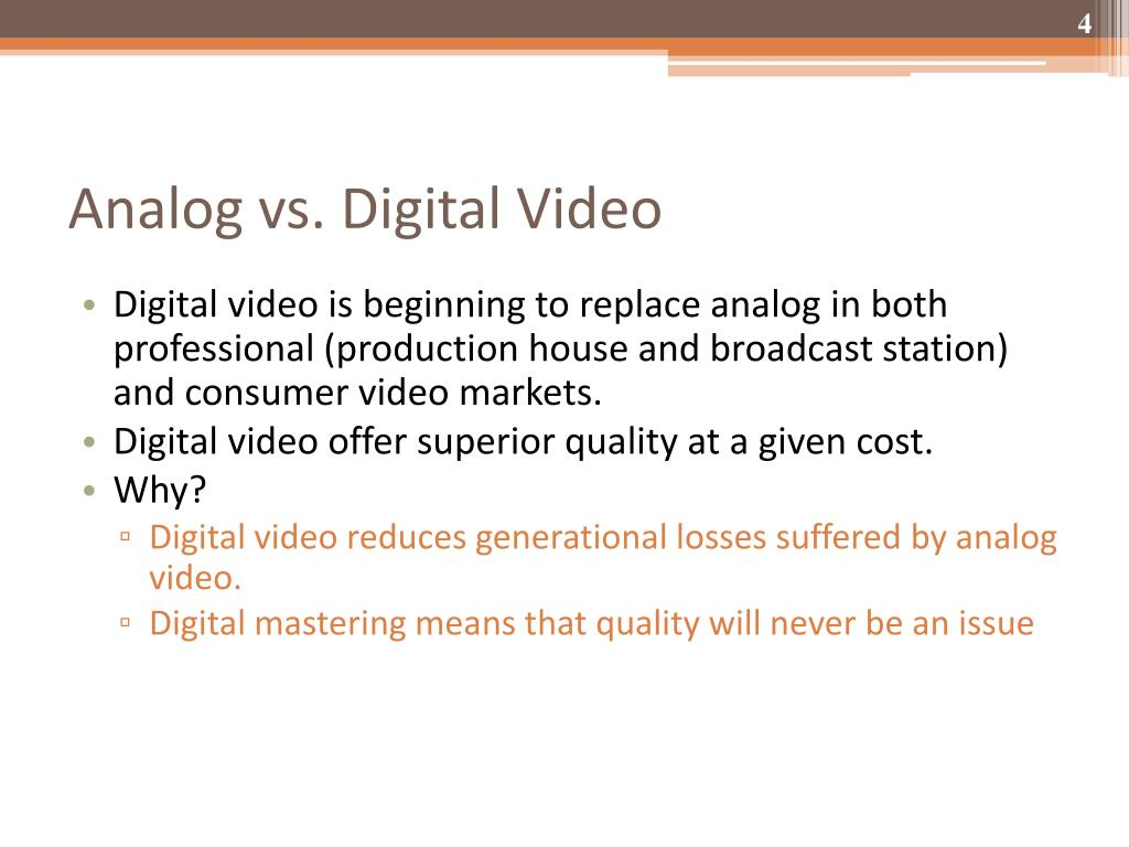 Analog vs. Digital Video