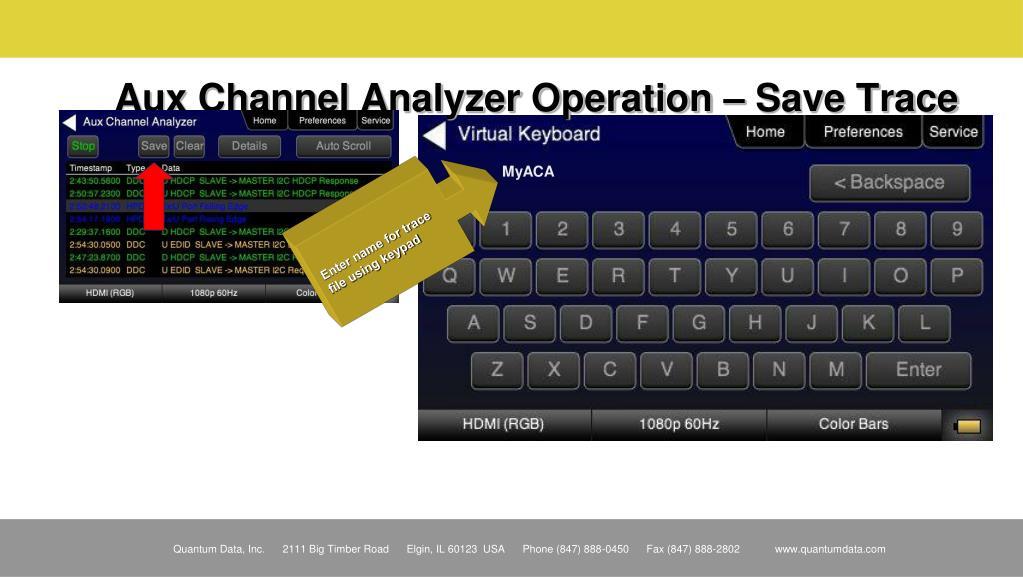 Aux Channel Analyzer Operation – Save Trace