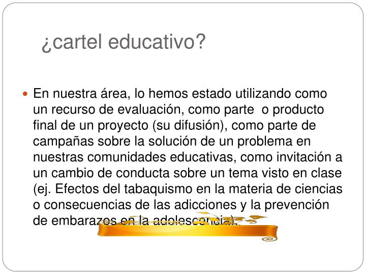 ¿cartel educativo?