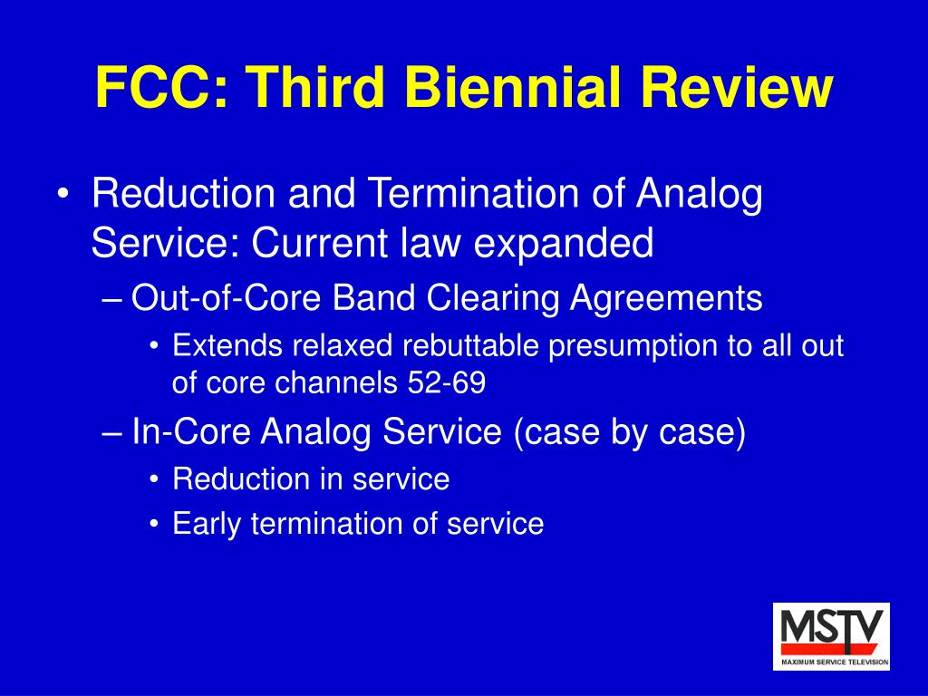 FCC: Third Biennial Review