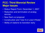 fcc third biennial review major issues
