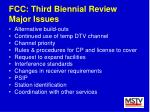 fcc third biennial review major issues22