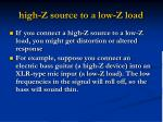 high z source to a low z load