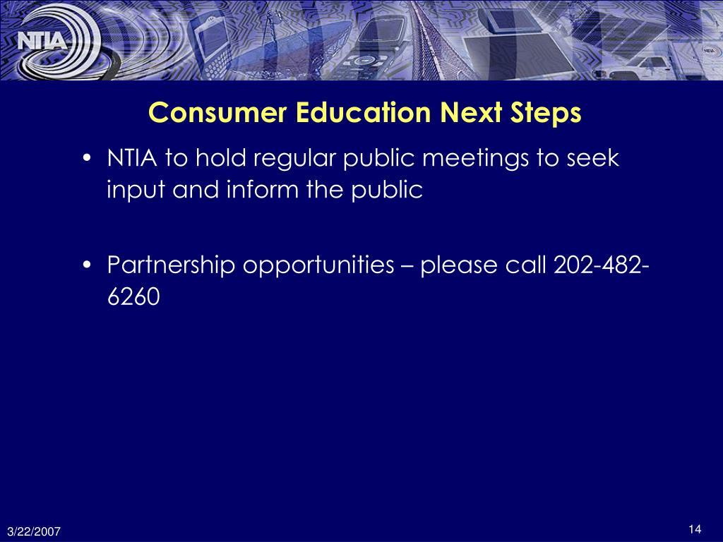 Consumer Education Next Steps