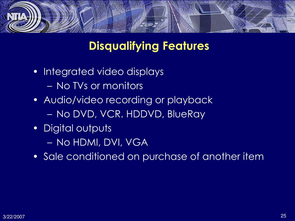 Disqualifying Features