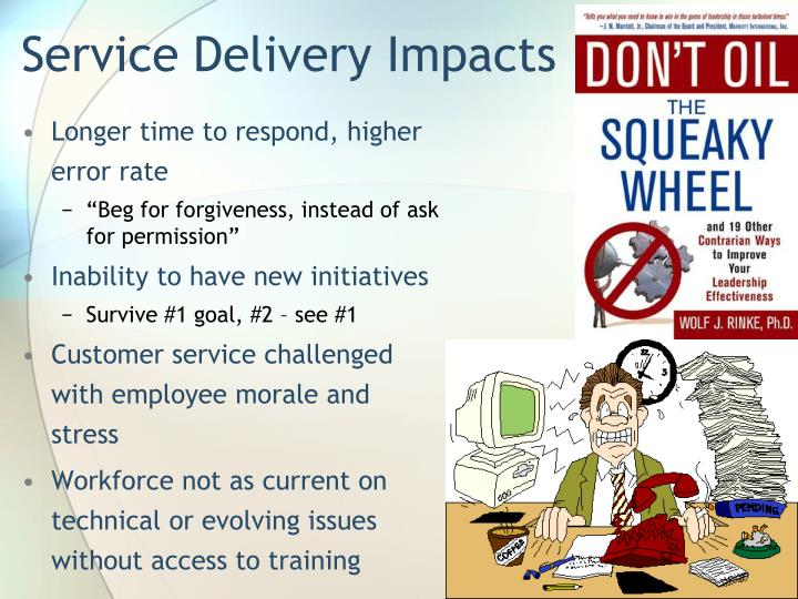 Service Delivery Impacts