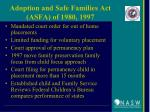 adoption and safe families act asfa of 1980 1997