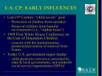 u s cp early influences