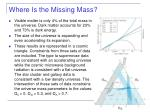 where is the missing mass
