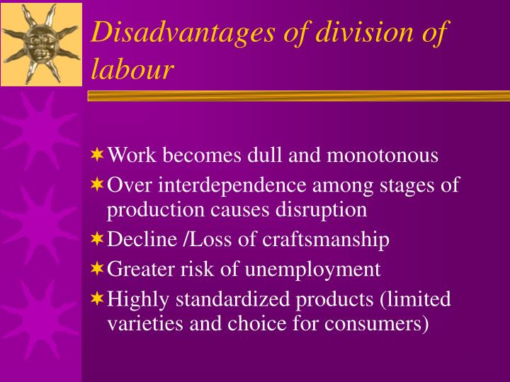 Disadvantages of division of labour