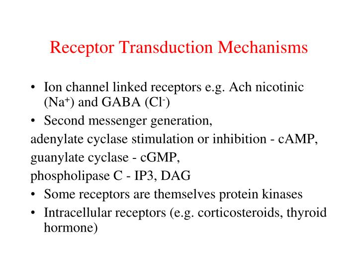 Receptor Transduction Mechanisms