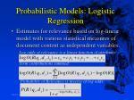 probabilistic models logistic regression