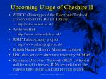 upcoming usage of cheshire ii