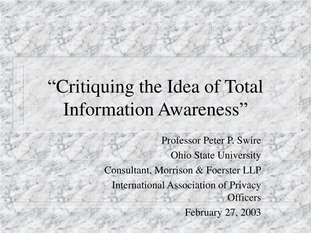 critiquing the idea of total information awareness l.