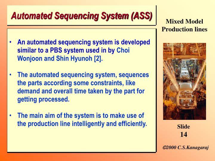 Automated Sequencing System (ASS)