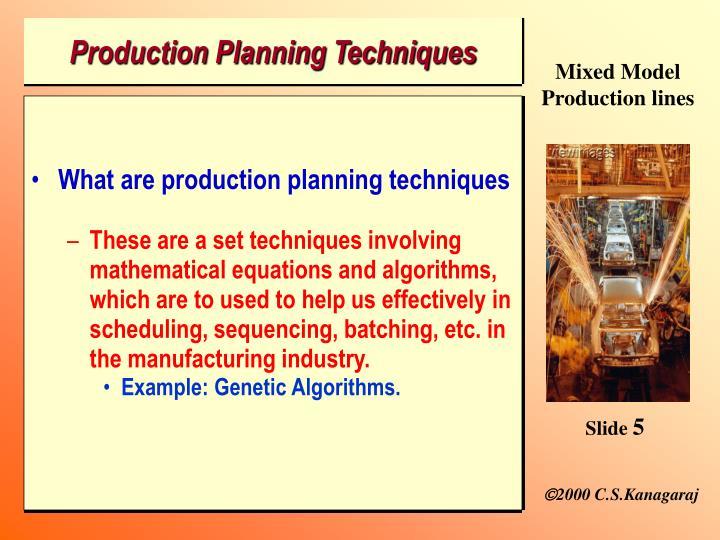 Production Planning Techniques