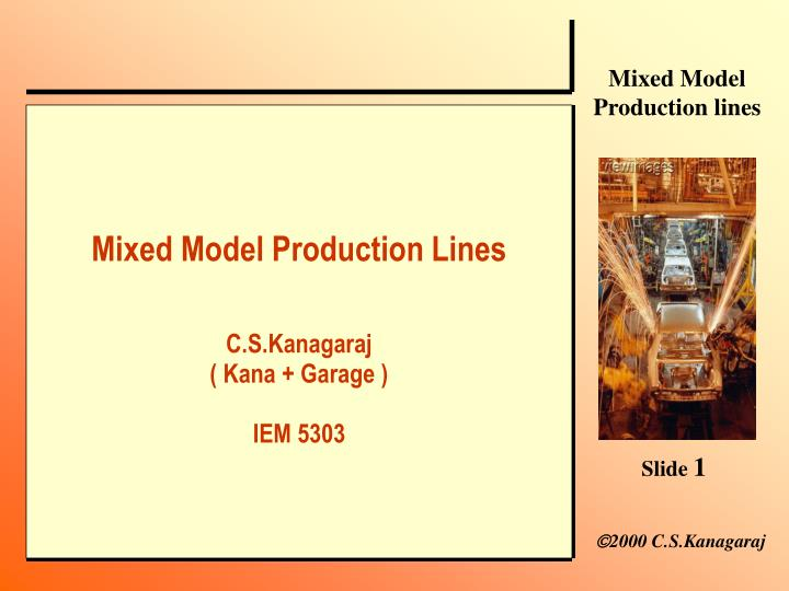 Mixed Model Production Lines