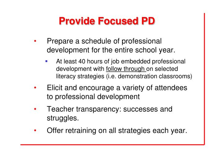 Provide Focused PD