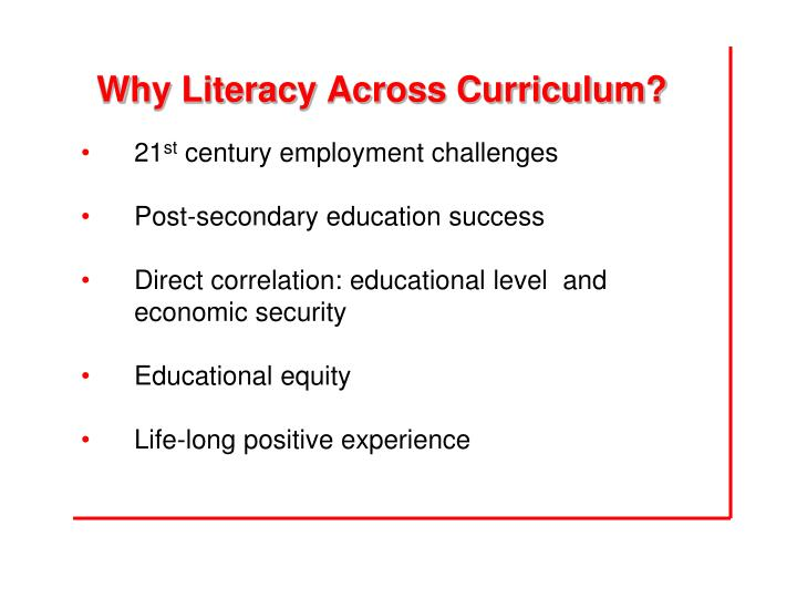 Why Literacy Across Curriculum?