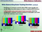 white balance gray scale tracking overview continued