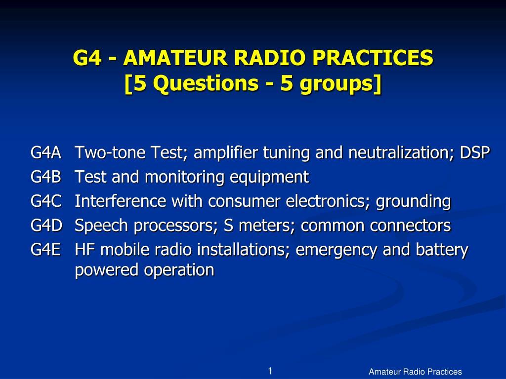 g4 amateur radio practices 5 questions 5 groups l.