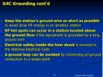 g4c grounding cont d