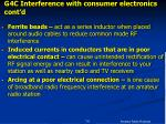 g4c interference with consumer electronics cont d