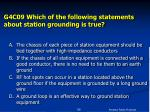 g4c09 which of the following statements about station grounding is true