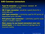 g4d common connectors