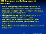 g4e emergency and battery powered operation