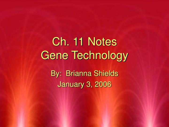 ch 11 notes gene technology n.