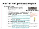 pilot or air operations program22