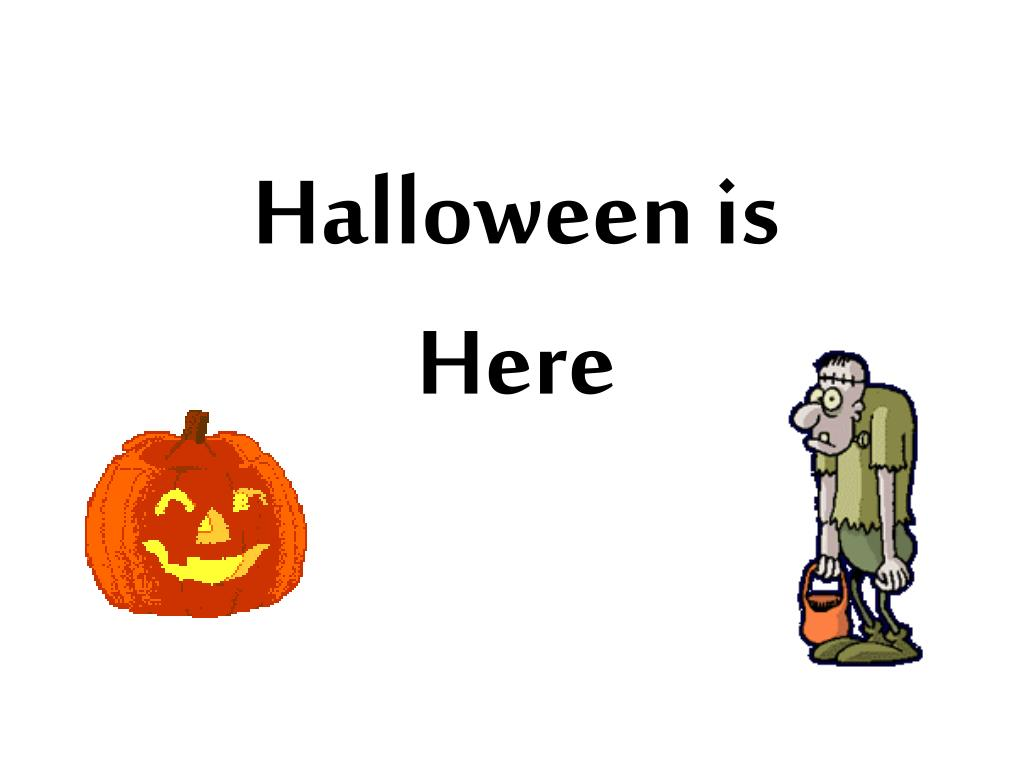 halloween is here l.