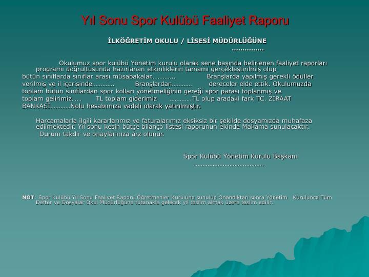 Yıl Sonu Spor Kulübü Faaliyet Raporu
